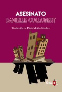 Asesinato - Danielle Collobert - La Navaja Suiza Editores