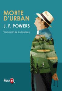 Morte d'Urban - J. F. Powers - La Navaja Suiza Editores